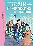 Les Six Compagnons 01 - Les Six Compagnons de la Croix Rousse