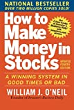 img - for How to Make Money in Stocks: A Winning System in Good Times and Bad, Fourth Edition book / textbook / text book