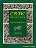 Celtic Inheritance (0584110049) by Ellis, Peter Berresford