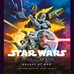 Star Wars Galaxy at War: A Star Wars...
