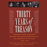 Thirty Years of Treason, Volume 1: Excerpts from Hearings before the House Committee on Un - American Activities, 1938 - 1968