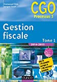 Gestion fiscale 2014-2015 - Tome 1 - Manuel - 14e éd.