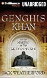 Genghis Khan and the Making of the Modern World MP3 Una Edition by Weatherford, Jack published by Brilliance Audio on MP3-CD Audio CD