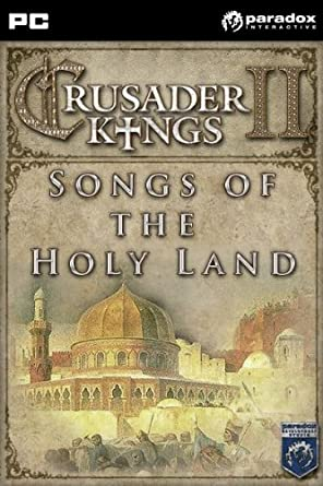 Crusader Kings II: Songs of the Holy Land DLC [Online Game Code]