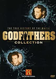 Godfathers Collection - The True History of the Mafia