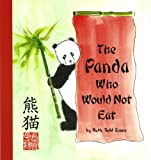 img - for The Panda Who Would Not Eat book / textbook / text book