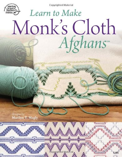 Learn to Make Monk's Cloth Afghans (Monks Cloth compare prices)