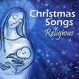 Christmas Songs - Religious