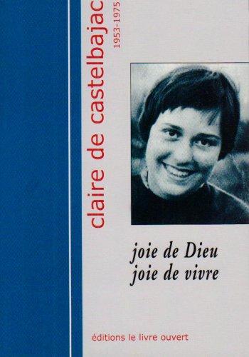 Claire de Castelbajac 1953-1975 (French Edition)