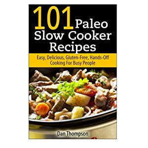 101 Paleo Slow Cooker Rec Livre en Ligne - Telecharger Ebook