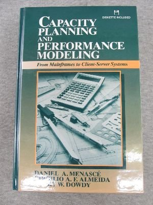 Capacity Planning and Performance Modeling: From