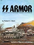 img - for SS Armor: A Pictorial History of the Armored Formations of the Waffen-SS - Specials series (6014) book / textbook / text book
