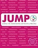 img - for JUMP: Journal for Understanding Mathematical Principles: Grade 2 Student Edition book / textbook / text book