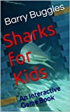 Sharks for Kids: An Interactive Game Book (Interactive Childrens Books)