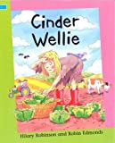 Cinder Wellie (0749661372) by Collins, Ross
