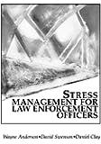 Stress Management For Law Enforcement Officers