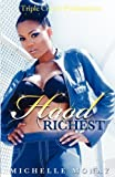img - for Hood Richest (Triple Crown Publications Presents) by Monay, Michelle (2010) Paperback book / textbook / text book