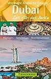 Reisef�hrer Zeit f�r das Beste - Dubai und die Vereinigten Arabischen Emirate, Entdeckungen wie aus eintausendundeiner Nacht. Zwischen Wolkenkratzern und W�ste, Jumeirah Beach und Orient