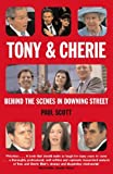Tony and Cherie: Behind the Scenes in Downing Street (0330440063) by Scott, Paul