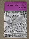 Seventeenth Century Europe (General History of Europe) (0582482097) by Pennington, Donald
