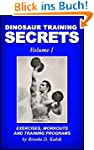 Dinosaur Training Secrets: Volume I:...