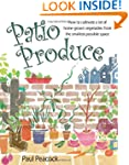 Patio Produce: How to Cultivate a Lot...