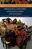 img - for A Historical Companion to Postcolonial Literatures - Continental Europe and its Empires book / textbook / text book