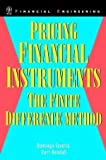 img - for Pricing Financial Instruments: The Finite Difference Method (Wiley Series in Financial Engineering) by Tavella, Domingo, Randall, Curt (2000) Hardcover book / textbook / text book