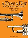TUNE A DAY TRUMPET/CORNET BOOK 1