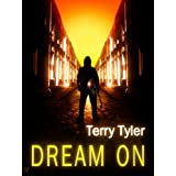 Dream Onby Terry Tyler