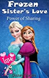 Frozen Sister's Love: Power of Sharing
