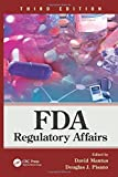 FDA Regulatory Affairs: Third Edition
