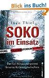 SOKO im Einsatz: Der Fall Mirco und weitere brisante Kriminalgeschichten