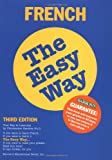 French the Easy Way (0812095057) by Christopher Kendris Ph.D.