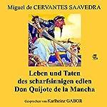 Leben und Taten des scharfsinnigen Edlen Don Quijote de la Mancha | Miguel de Cervantes Saavedra