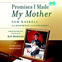 Promises I Made My Mother Audiobook by David Rensin, Sam Haskell, Ray Romano Narrated by Sam Haskell, Ray Romano