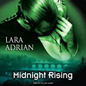 Midnight Rising : The Midnight Breed, Book 4 | Lara Adrian