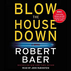 Blow the House Down Hörbuch