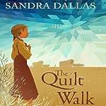 The Quilt Walk | Sandra Dallas