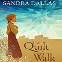 The Quilt Walk (       UNABRIDGED) by Sandra Dallas Narrated by Kate Reinders