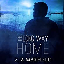 The Long Way Home Audiobook by Z. A. Maxfield Narrated by J.F. Harding