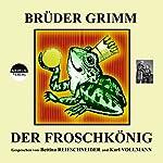 Der Froschkönig |  Brüder Grimm