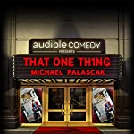 8: That One Thing | Michael Palascak