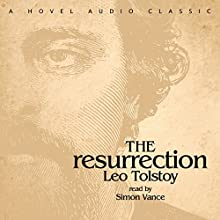 Resurrection Audiobook by Leo Tolstoy Narrated by Simon Vance