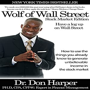 Wolf of Wall Street - Stock Market Edition Audiobook