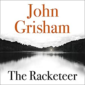 The Racketeer Audiobook