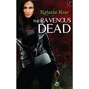 The Ravenous Dead | [Natasha Hoar]
