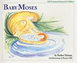 Baby Moses (Old Testament Stories for Children)