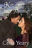 Kat and the U.S. Marshal