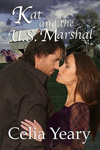 Book: Kat and the U.S. Marshal by Celia Yeary